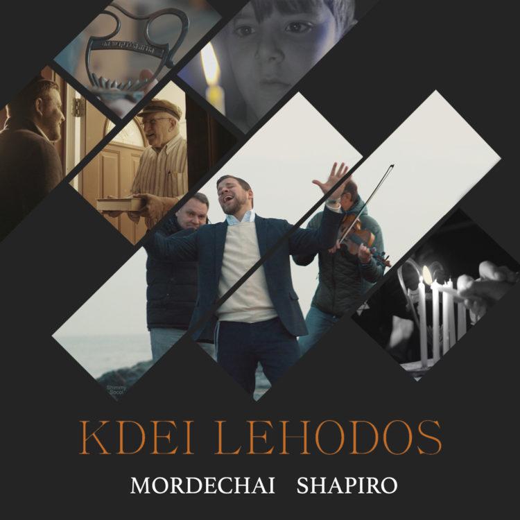 Kdei Lehodos - Mordechai Shapiro